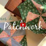 Blocos de Patchwork – Molinete e Catavento Quebrado